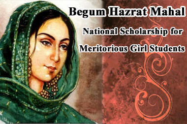 Begum Hazrat Mahal National Scholarship for Meritorious Girl Students