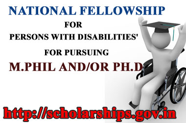 National Fellowship for Persons with Disabilities for pursuing higher education