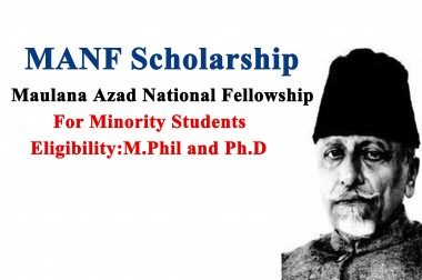 Maulana Azad National Fellowship for Minority Students. (MANF)